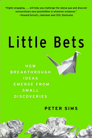 """Little Bets"" By Peter Sims"